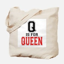 Q is for Queen Tote Bag