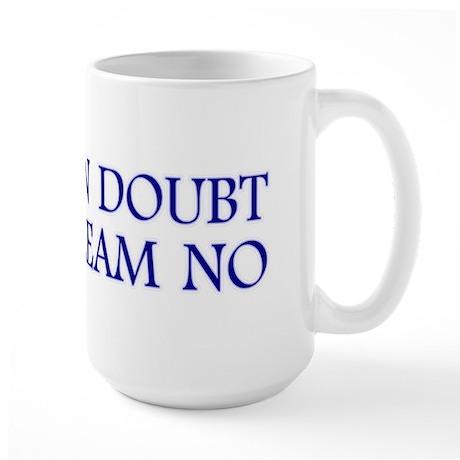 Just Scream No Large Mug