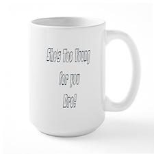 Too Young Mug