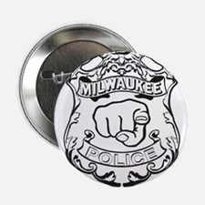 "Milwaukee Police All Up In That Ass 2.25"" Button"