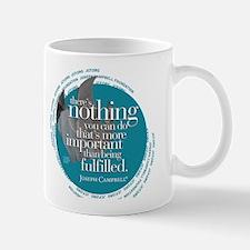 """""""Being Fulfilled"""" Mug"""