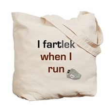 I FARTlek When I Run Tote Bag