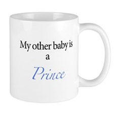 My other baby is a prince Small Mug