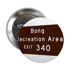 "Bong Recreation Area exit 340 2.25"" Button"
