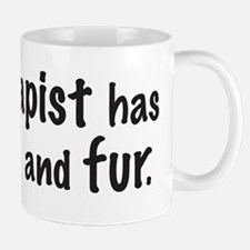 My therapist has four legs and fur. Mug
