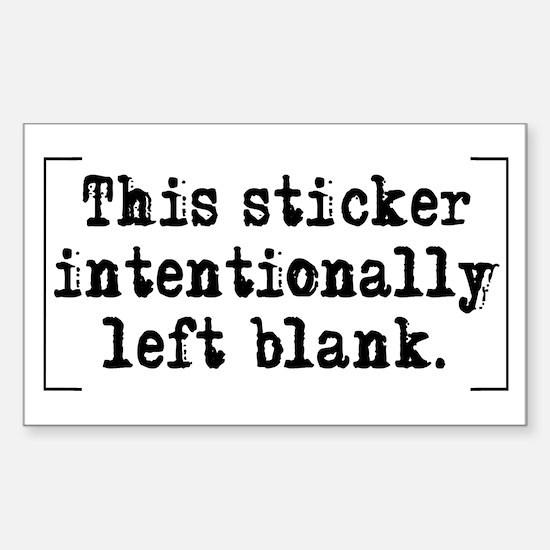 Intentionally Blank Sticker (Rectangle)