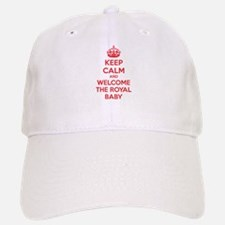 Keep calm and welcome the royal baby Baseball Baseball Cap