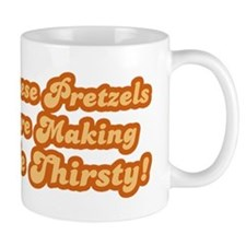 These pretzels are making me thirsty Mug