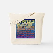 I can change how I reaction Tote Bag