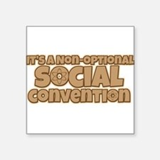 Social Convention Big Bang Quote Sticker