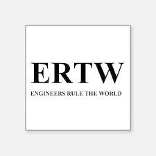 ERTW - ENGINEERS RULE THE WORLD Sticker