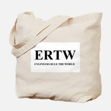 ERTW - ENGINEERS RULE THE WORLD Tote Bag