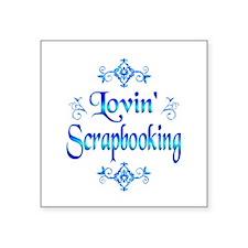 "Lovin Scrapbooking Square Sticker 3"" x 3"""