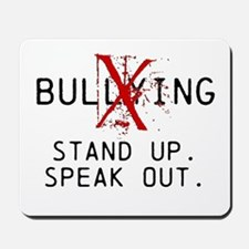 No Bullying - Stand up. Speak out. Mousepad