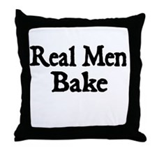 REAL MEN BAKE Throw Pillow