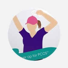 Power Up for PCOS.jpg Ornament (Round)
