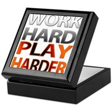 Work Hard, Play Harder Keepsake Box
