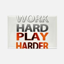 Work Hard, Play Harder Rectangle Magnet