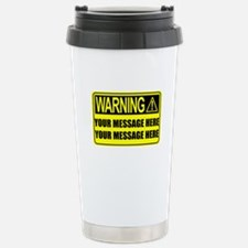Personalize It, Warning Sign Travel Mug