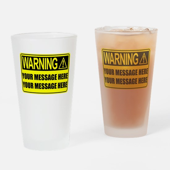 Personalize It, Warning Sign Drinking Glass
