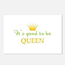 Its Good To Be Queen Postcards (Package of 8)