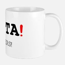 TA-TA LATERS! Small Mug