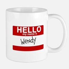 Hello My Name Is Wendy Mug