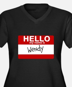 Hello My Name Is Wendy Plus Size T-Shirt