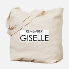 Remember Giselle Tote Bag