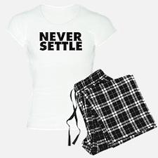 Never Settle Pajamas