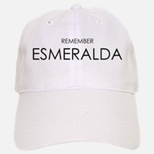Remember Esmeralda Baseball Baseball Cap