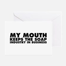 My Mouth Keeps the Soap Industry in Business Greet