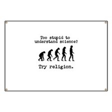 Too stupid to understand science? Try religion. Ba