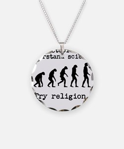Too stupid to understand science? Try religion. Ne