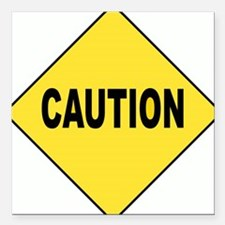 "Caution Sign Square Car Magnet 3"" x 3"""