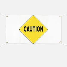Caution Sign Banner