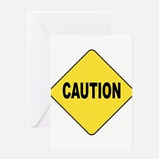 Caution Sign Greeting Card