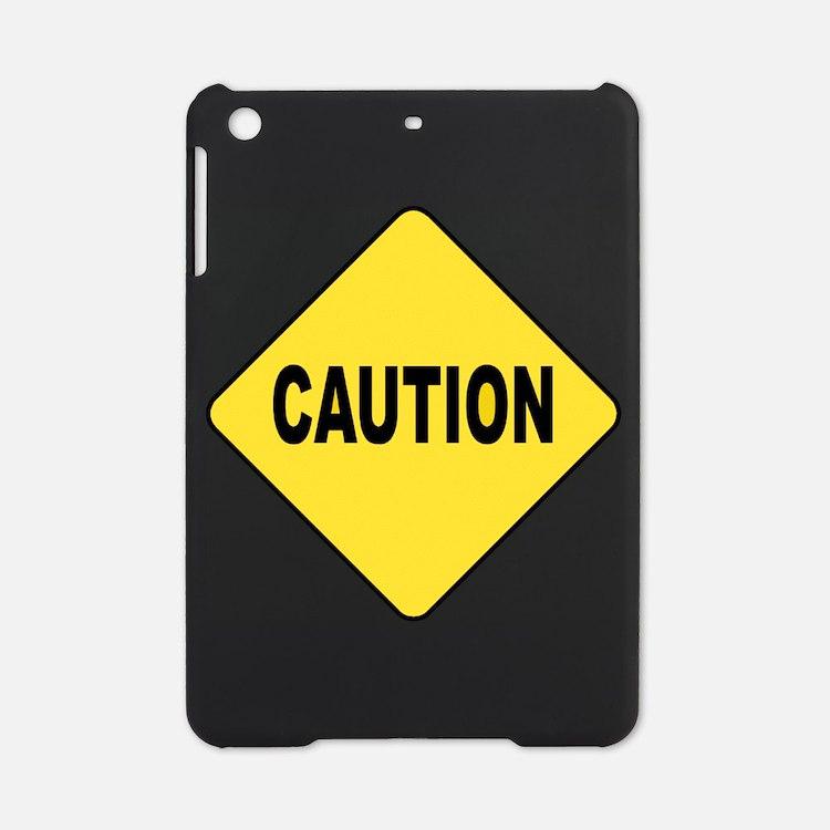 Caution Sign iPad Mini Case