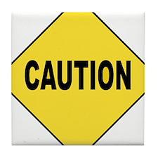 Caution Sign Tile Coaster