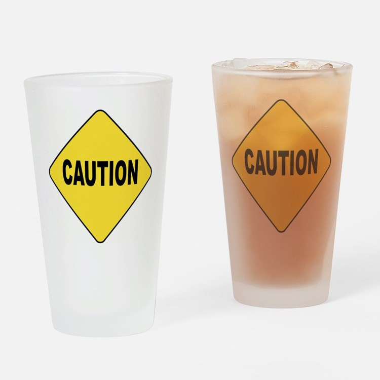 Caution Sign Drinking Glass