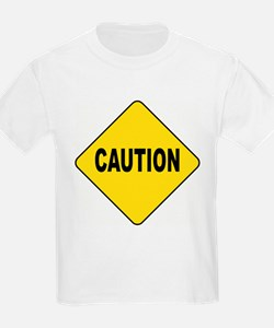 Caution Sign T-Shirt