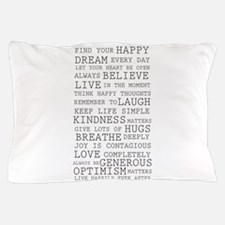 Positive Thoughts Pillow Case