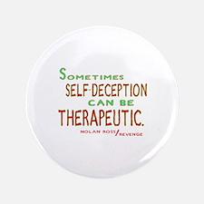 """Revenge Self-Deception Quote 3.5"""" Button"""