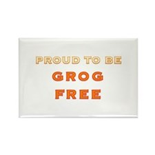 Proud to be grog free - new design Rectangle Magne