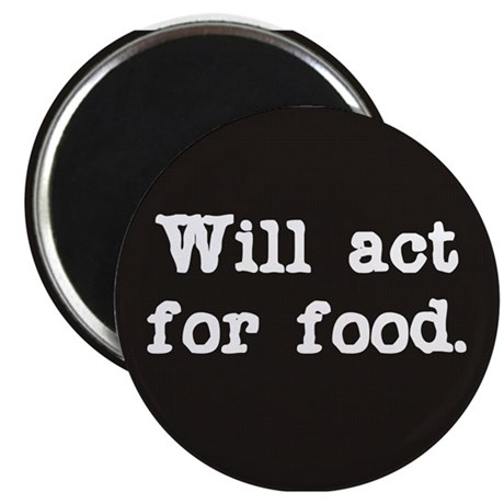 Will Act for Food Magnet
