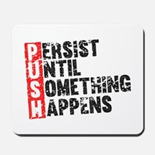 Persist Until Something Happens | Vintage Retro Mo