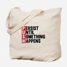Persist Until Something Happens | Fitness Slogan T