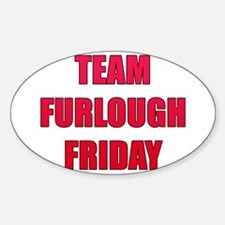 Team Furlough Friday Decal