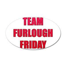 Team Furlough Friday Wall Decal