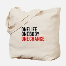 One Life One Body One Chance | Fitness Slogan Tote